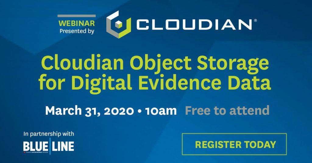 Cloudian Object Storage for Digital Evidence Data • WEBINAR