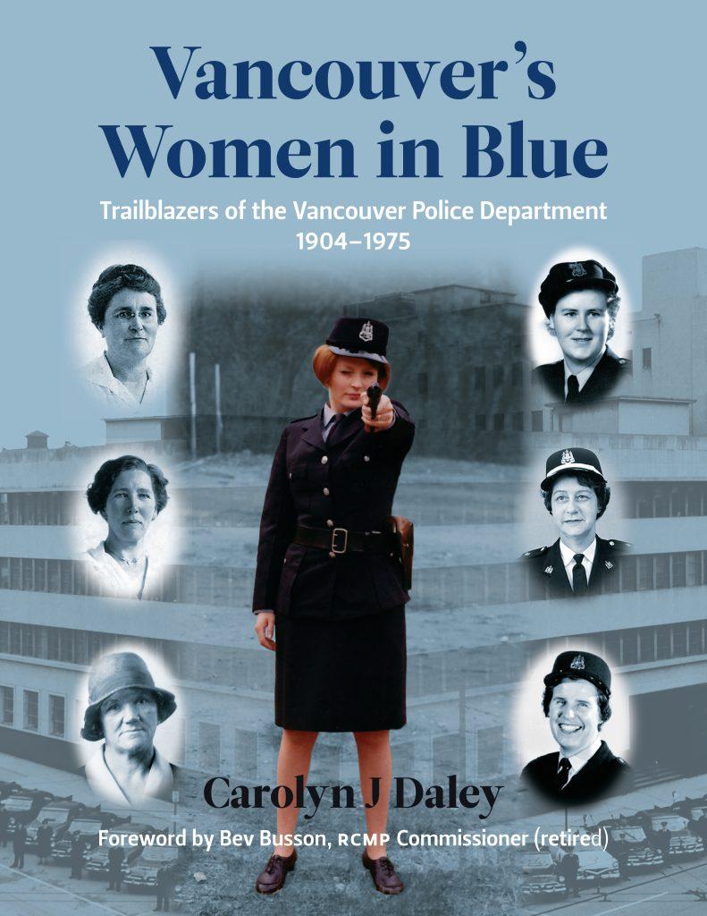 Vancouver's Women in Blue by Carolyn J. Daley